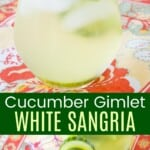 stemless wine glass filled with cucumber gimlet white sangria garnished with cucumber and lime slices, plus a glass on a floral placemat