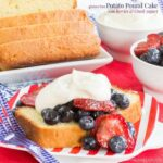 Gluten Free Potato Pound Cake with Berries