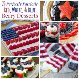 Red White and Blue Berry Desserts Collage Sq