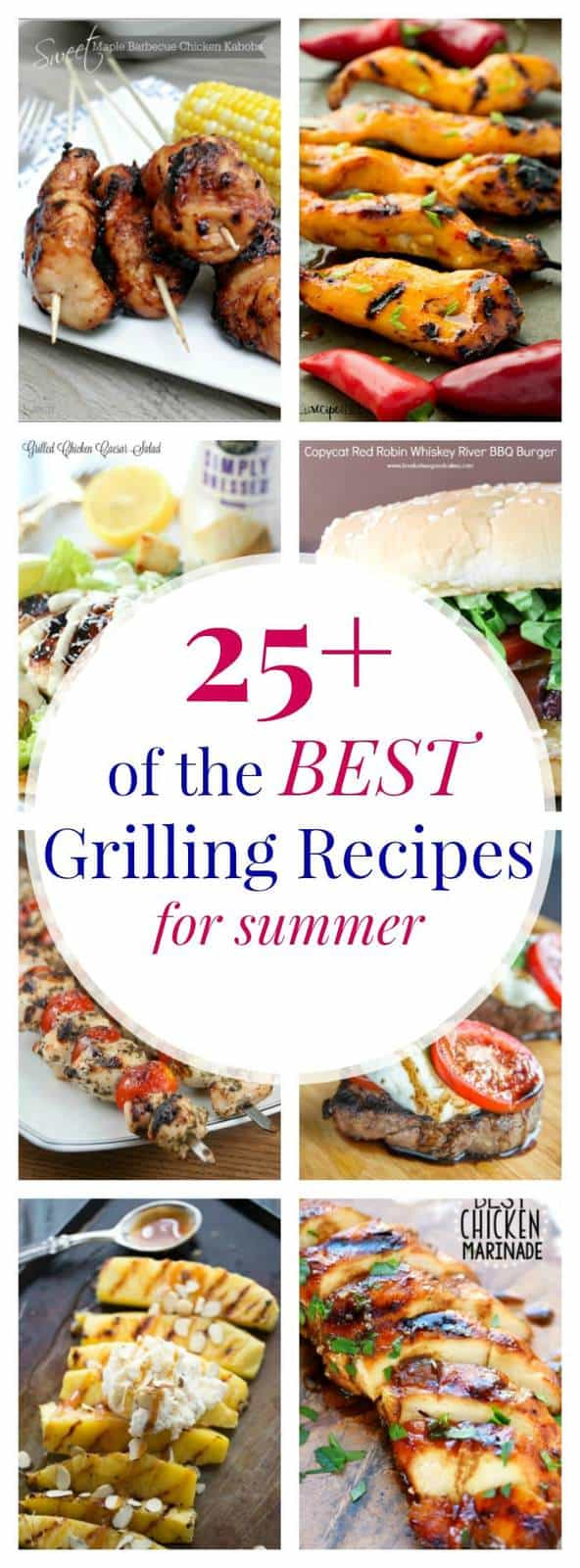 25 of The Best Grilling Recipes for Summer - fire up the grill for chicken, steak, burgers, fruit, veggies, even dessert! | cupcakesandkalechips.com