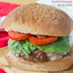 Meatball Parmesan Burgers {low carb option} for #SundaySupper