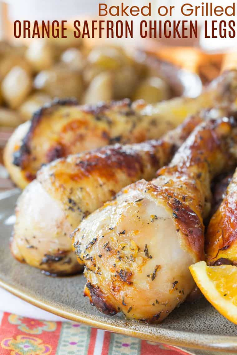 Baked or Grilled Orange Saffron Chicken Legs Recipe Image with Title