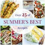 Over 25 of The Best Summer Recipes
