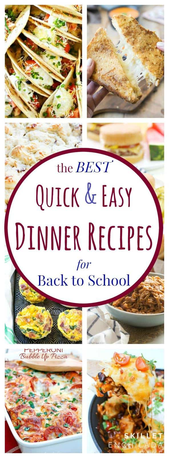 best quick and easy dinner recipes for back to school