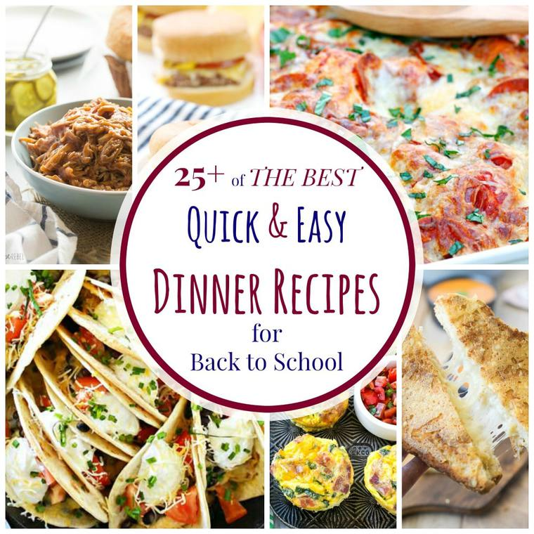 Over 25 of the best quick and easy dinner recipes for back for Quick and easy dinner recipes for two