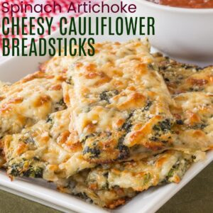Spinach Artichoke Cheesy Cauliflower Breadsticks square featured image with title