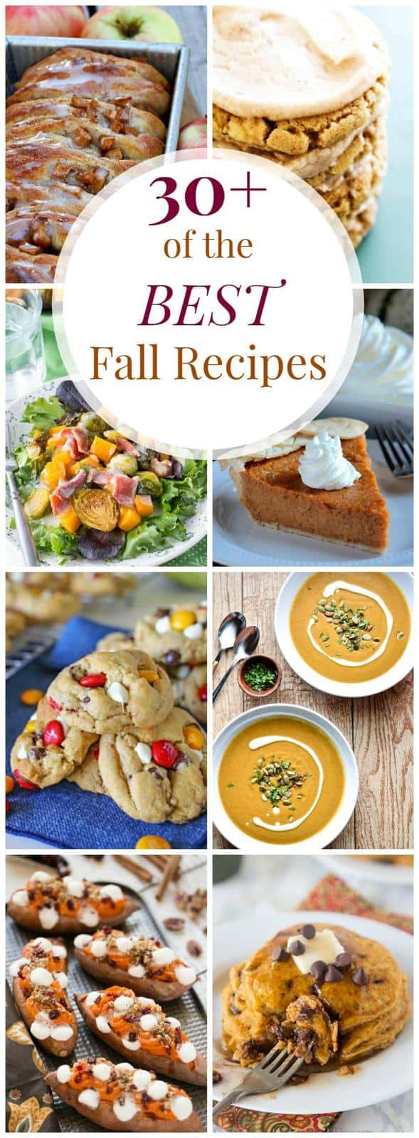 30+ Best Fall Recipes with apples, pumpkin, squash, sweet potatoes and more