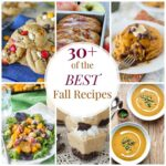 Best Fall Recipes (Over 30!)