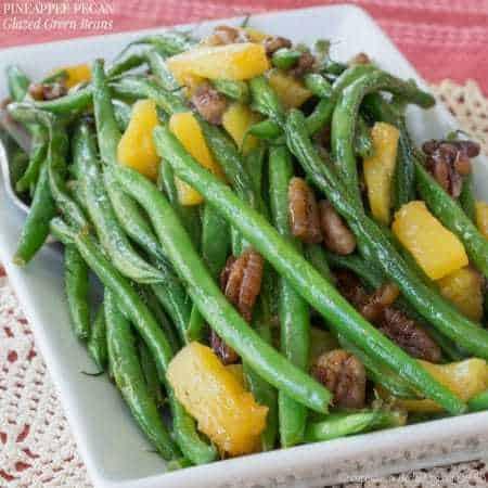 Pineapple Pecan Glazed Green Beans