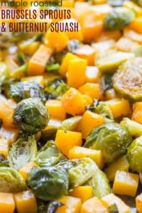 Maple Roasted Brussels Sprouts and Butternut Squash Recipe