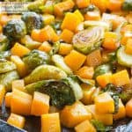 Maple Roasted Brussels Sprouts and Butternut Squash