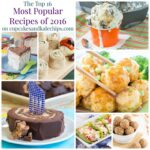 Most Popular Recipes on Cupcakes and Kale Chips – The Top 16 of 2016