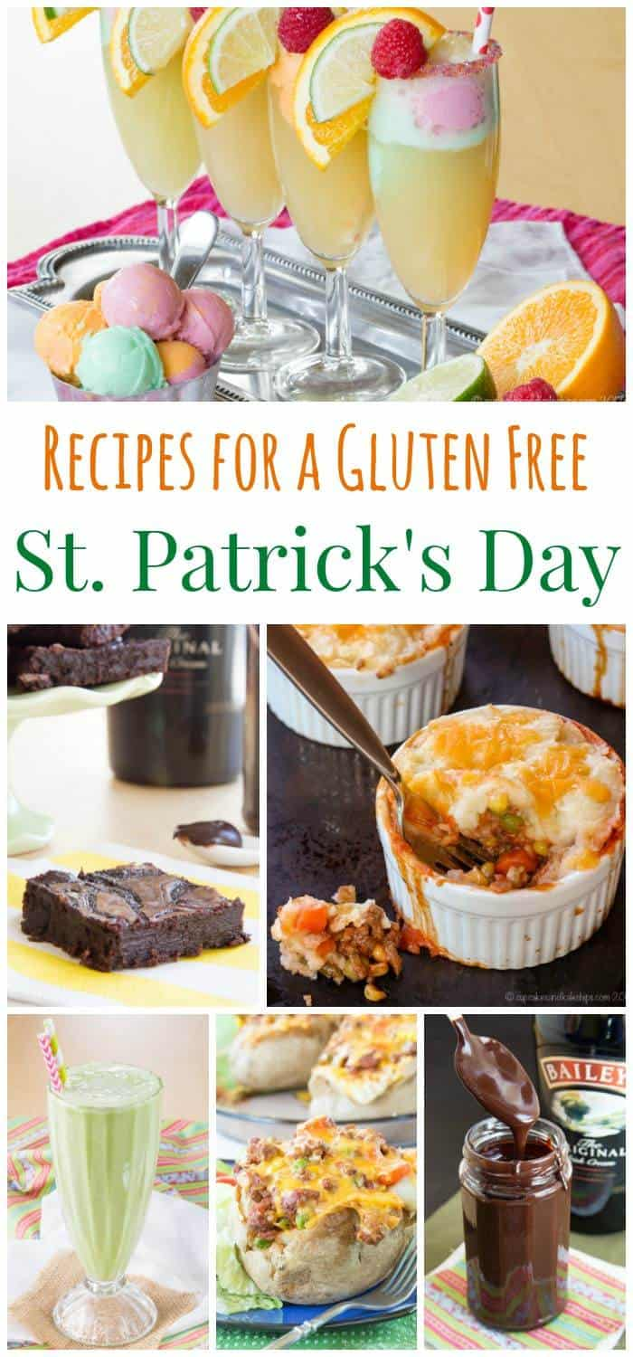 Recipes for a Gluten Free St. Patrick's Day - Shepherd's Pie, Irish Cream desserts, rainbow treats and more!