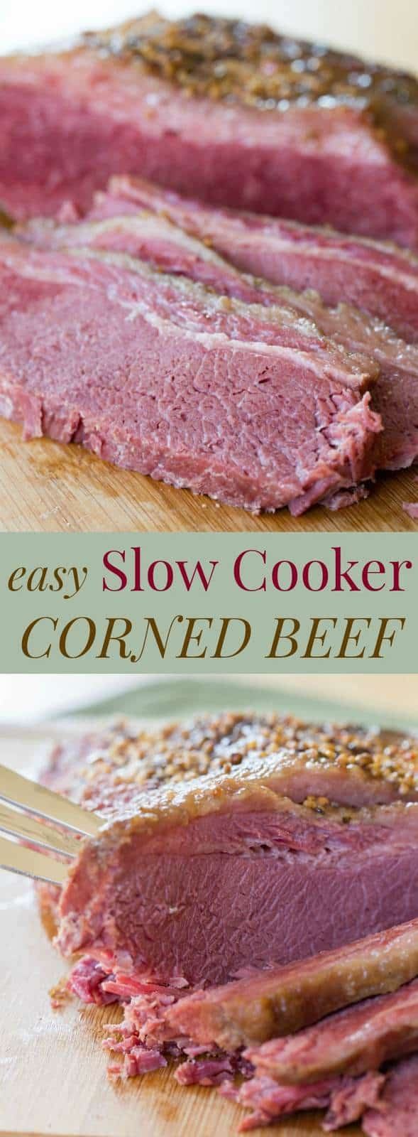 Easy Slow Cooker Corned Beef made in the crockpot for St. Patrick's Day