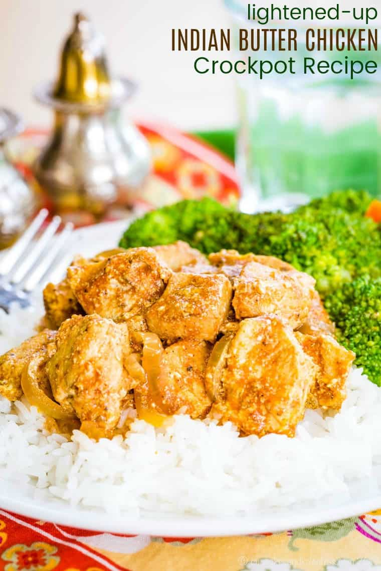 Lightened Up Indian Butter Chicken Crockpot Recipe image with title