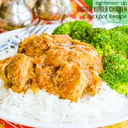 Lightened Up Crockpot Indian Butter Chicken
