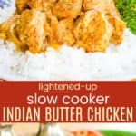 Slow Cooker Butter Chicken Collage