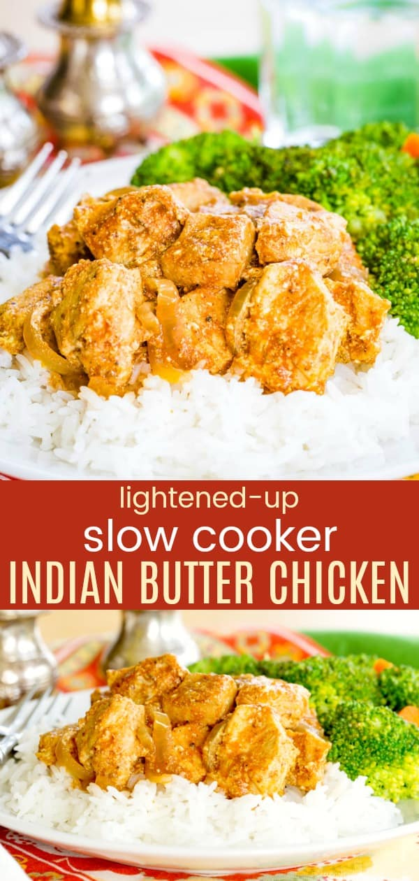 Lightened-Up Slow Cooker Butter Chicken Recipe - this easy slow cooker recipe is a lighter and healthier version of traditional Indian butter chicken, with all the amazing flavors and spices. #butterchicken #crockpotrecipes #glutenfree