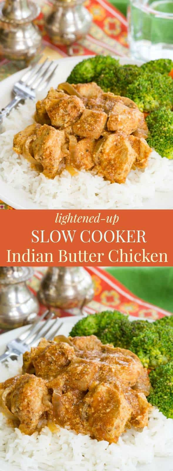Lightened-Up Slow Cooker Indian Butter Chicken - this easy recipe is a healthier version of the traditional Indian dish. #ad