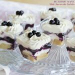 Blueberry Maple Mini Cheesecake Parfaits
