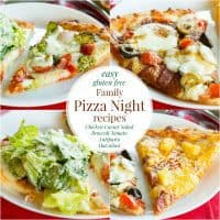Easy Gluten Free Family Pizza Night Recipes for a Gluten Free Pizza Party