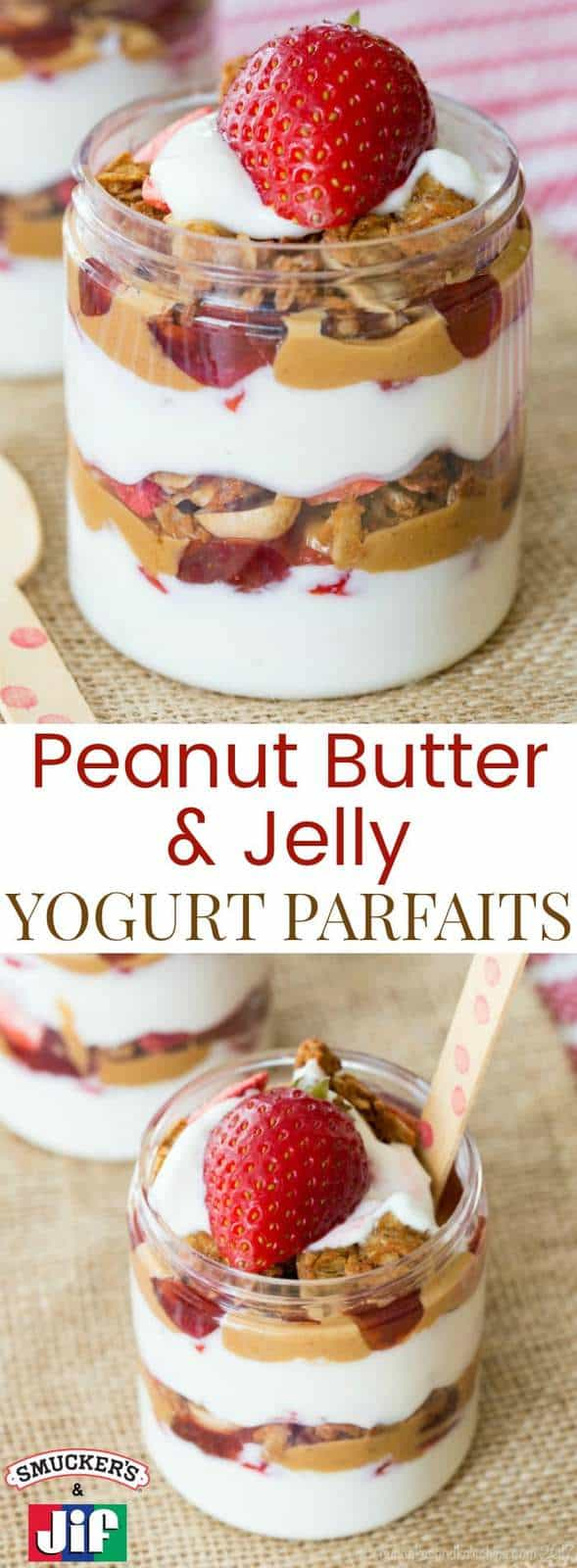 Peanut Butter and Jelly Yogurt Parfaits - layers of Greek yogurt, strawberries, Jif Natural Creamy Peanut Butter, Smucker's Natural Strawberry Fruit Spread, and PB&J granola are a fun way to enjoy peanut butter and jelly for breakfast or an after school snack. A recipe with lots of #PBJlove. #ad