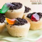 Worms and Dirt Cookie Cups