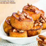 Pumpkin Pie Spice Malting Sweet Potatoes Pumpkin Spice Melting Sweet Potato Recipe with Maple Pecans Thanksgiving Side Dish