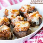 Bolognese Stuffed Mushrooms