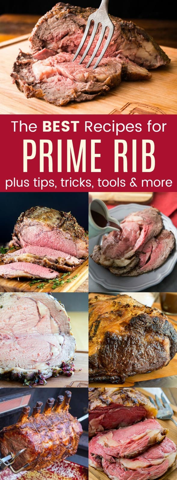 The Best Prime Rib Recipes - learn how to make prime rib for Christmas, New Year's Eve, or any special occasion. Plus tips, tricks, and tools for the perfect beef roast for the holidays. #AD