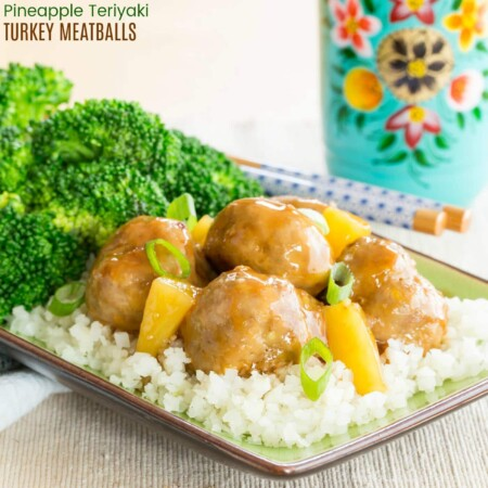 Pineapple Teriyaki Turkey Meatballs {meal prep}
