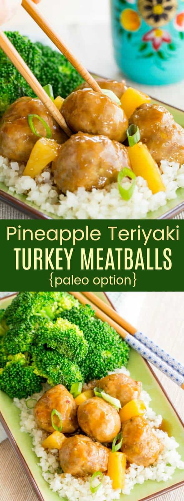 Pineapple Teriyaki Turkey Meatballs with Paleo Recipe