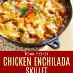 Low Carb Chicken Enchilada Skillet Collage