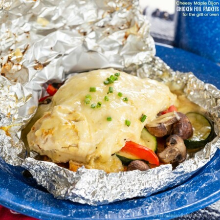 Cheesy Maple Dijon Chicken Foil Packets with Veggies