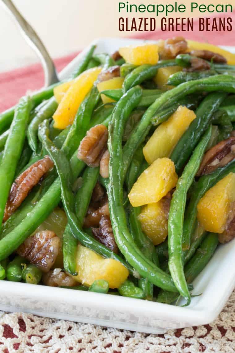 Pineapple Pecan Glazed Green Beans Recipe