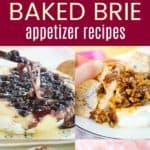 Best Baked Brie Appetizer Recipes