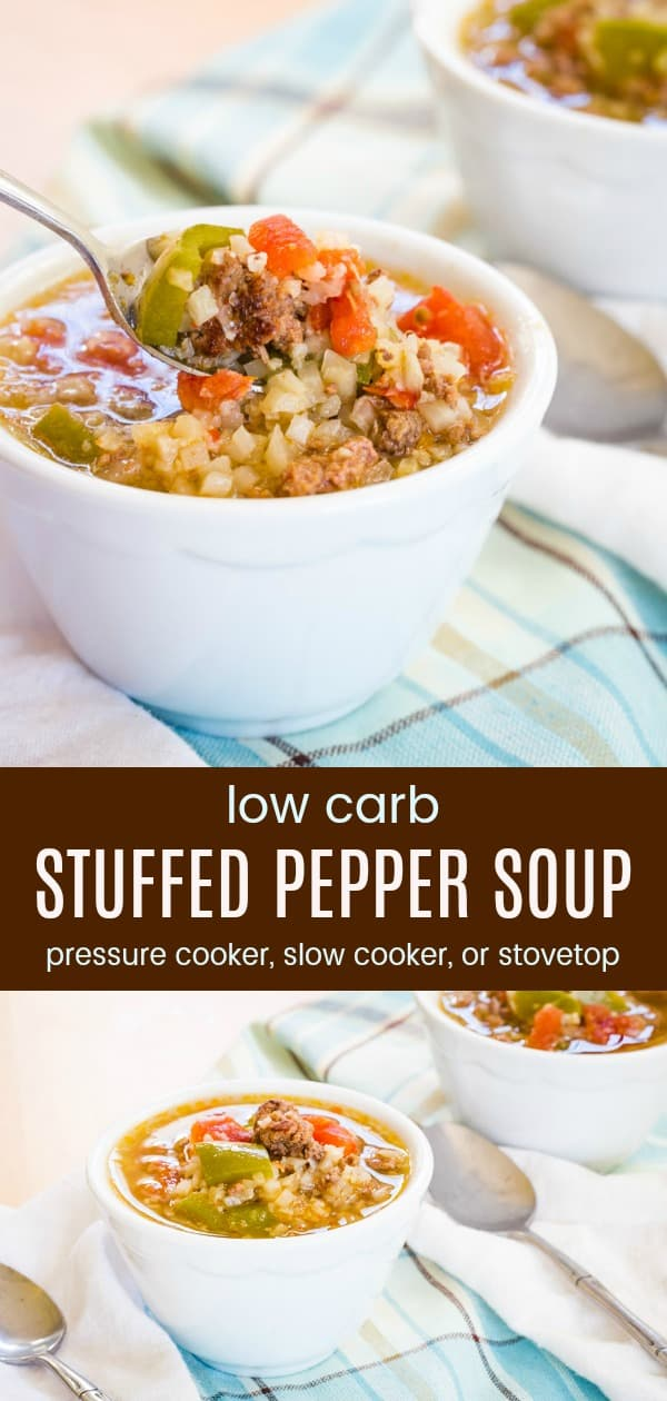 Low Carb Stuffed Pepper Soup - this easy soup recipe has everything you love about stuffed peppers in a bowl of comfort food you can make in your pressure cooker, slow cooker, or on the stove. Cauliflower rice makes this veggie-packed soup keto-friendly, plus it's gluten free. #soup #lowcarb #glutenfree