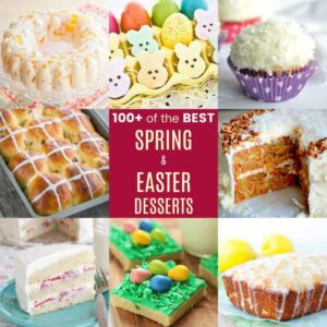 Best Easter Dessert Recipes for Spring on a collage