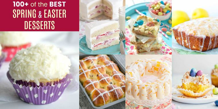 100+ of the Best Spring and Easter Desserts - Cupcakes