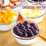 Greek Yogurt Cheesecake Fruit Dip