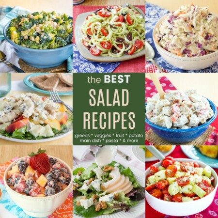 Square Collage of the Best Salad Recipes with ranch potato salad, Italian green salad, cucumber tomato feta salad, tropical broccoli salad, grilled chicken salad, and more