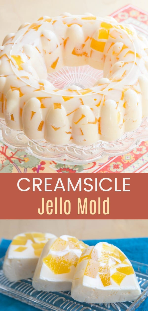 Creamsicle Jello Mold collage with whole gelatin mold on the top and slices on the bottom