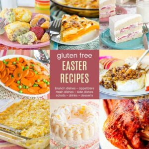 Gluten Free Easter Recipes showing corn pudding, peas and carrots, strawberries and cream cake, egg muffins, and more