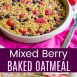 Mixed Berry Baked Oatmeal Pinterest collage