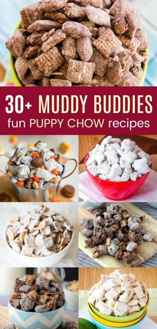 Collage of images of Muddy Buddies Fun Puppy Chow Recipes