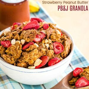 PB&J Strawberry Peanut Butter Granola with title