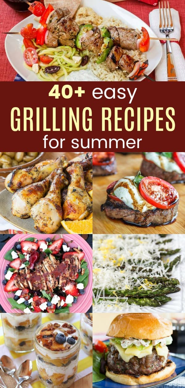Vertical collage of Easy Grilling Recipes for Summer with chicken, steak, burgers, and more
