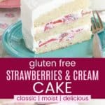 Gluten Free Strawberries and Cream Cake Pinterest Collage