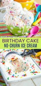 Birthday Cake No Churn Ice Cream Pinterest Collage