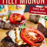 Caprese Grilled Filet Mignon with text for easy, gluten free, low carb